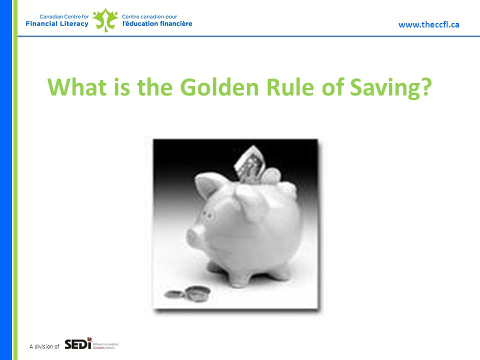 A division of What is the Golden Rule of Saving