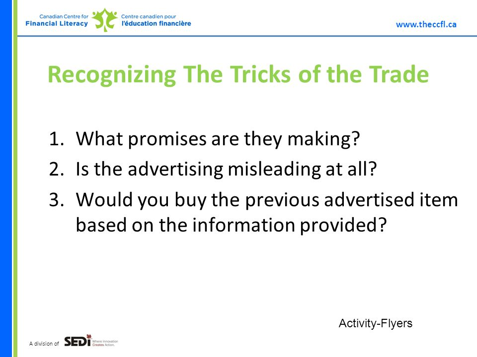 A division of Recognizing The Tricks of the Trade 1.What promises are they making.