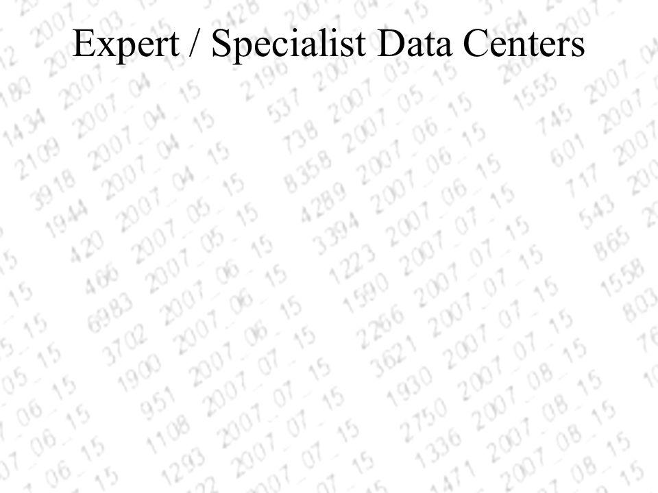 Expert / Specialist Data Centers