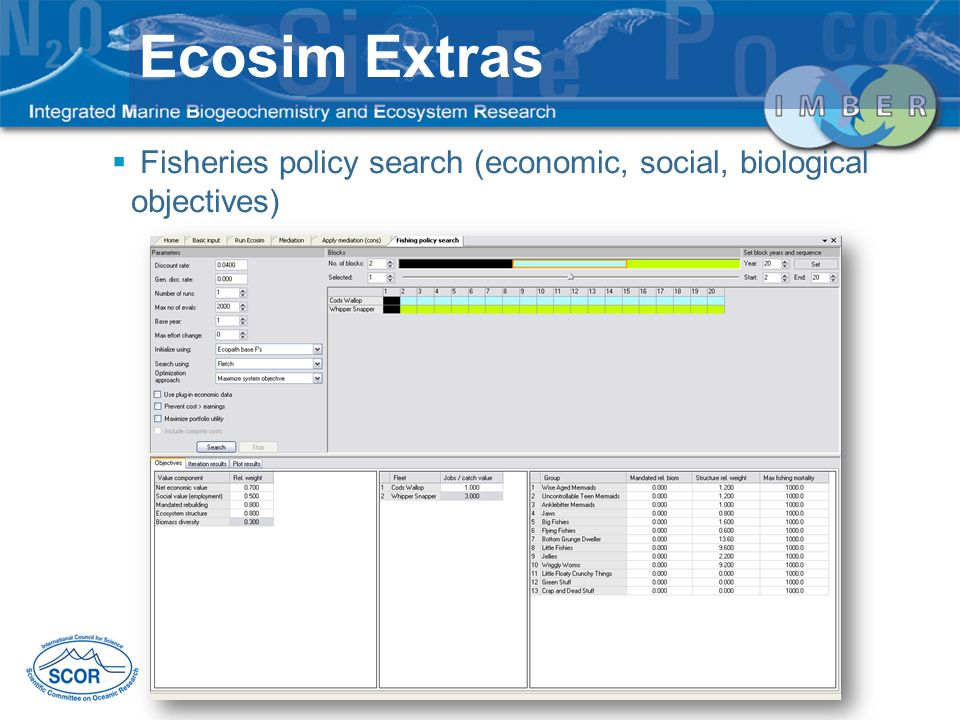Fisheries policy search (economic, social, biological objectives) Ecosim Extras