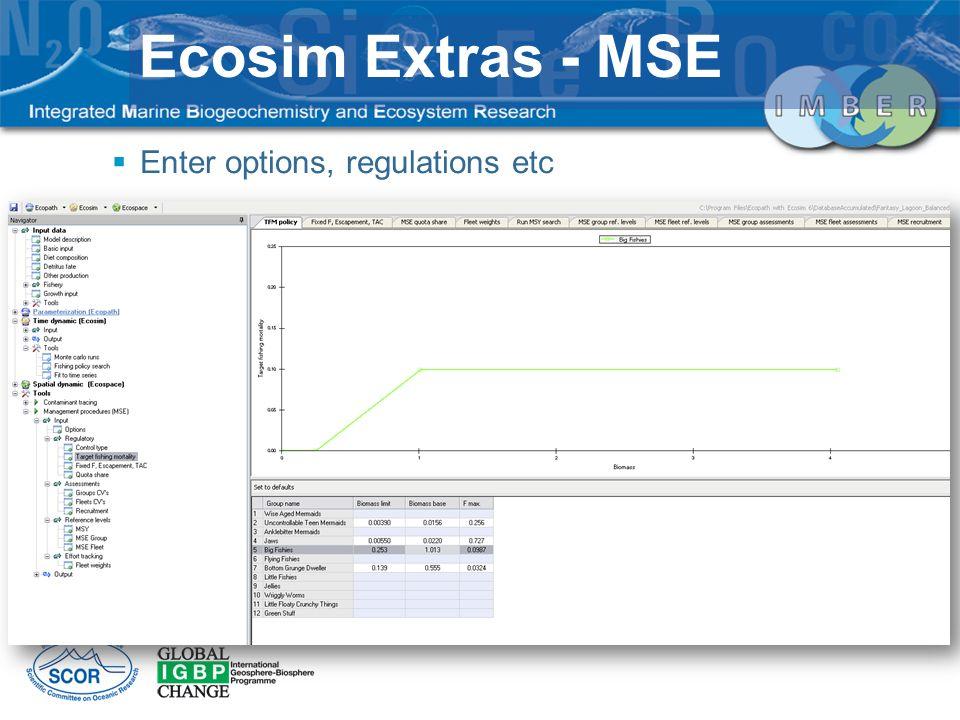Enter options, regulations etc Ecosim Extras - MSE