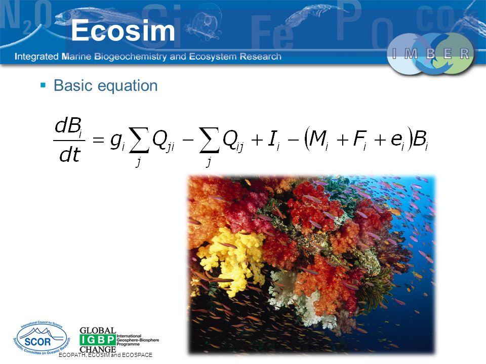 Basic equation ECOPATH, ECOSIM and ECOSPACE Ecosim