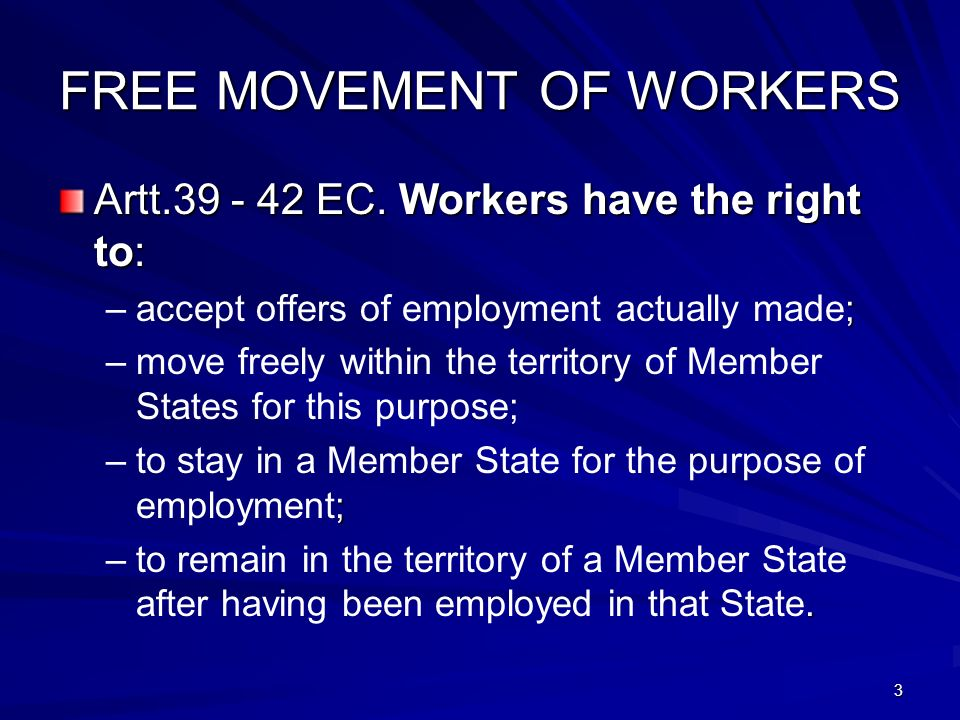 4 THE EC TREATY Self employed persons: –(artt.43-48 EC) and –Right of establishment(artt.