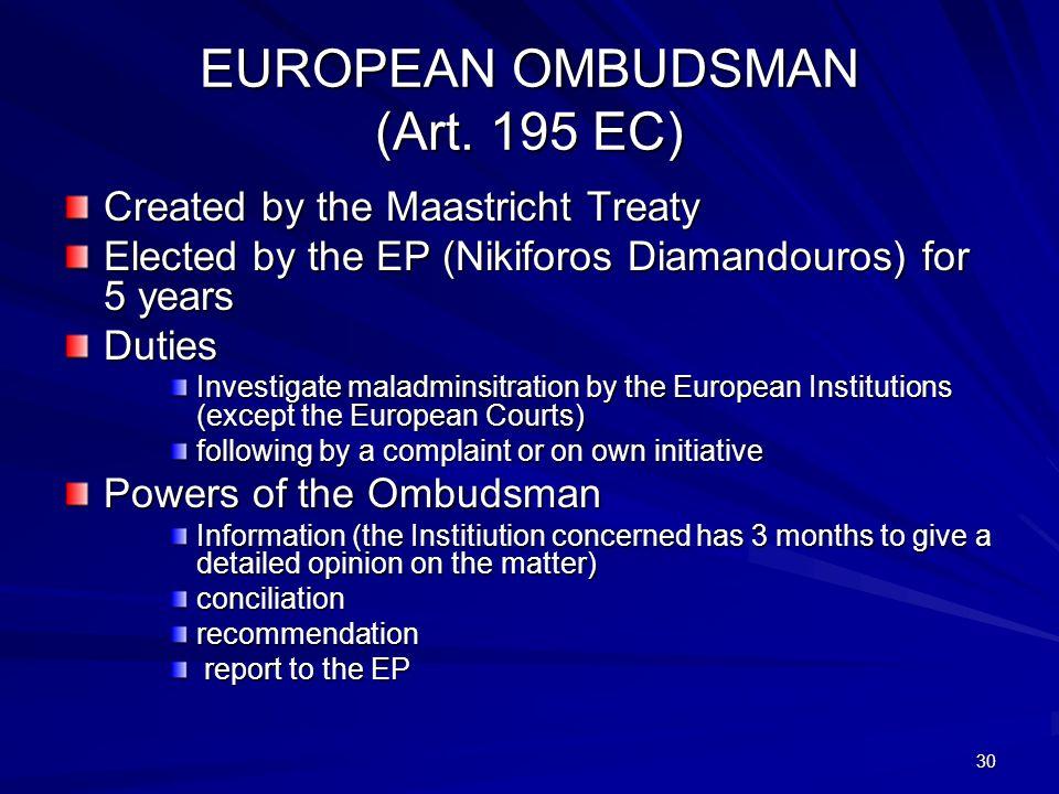 30 EUROPEAN OMBUDSMAN (Art.