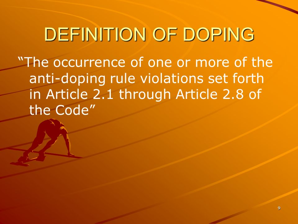 10 ANTI-DOPING RULE VIOLATIONS Presence of a Prohibited Substance or its Metabolites or Markers in an Athletes Sample Use or Attempted Use by an Athlete of a Prohibited Substance or a Prohibited Method Refusing or failing without compelling justification to submit to Sample collection after notification authorized in applicable anti-doping rules, otherwise evading Sample collection