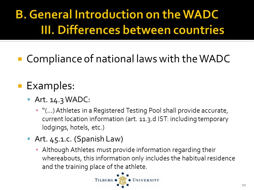 Compliance of national laws with the WADC Examples: Art.