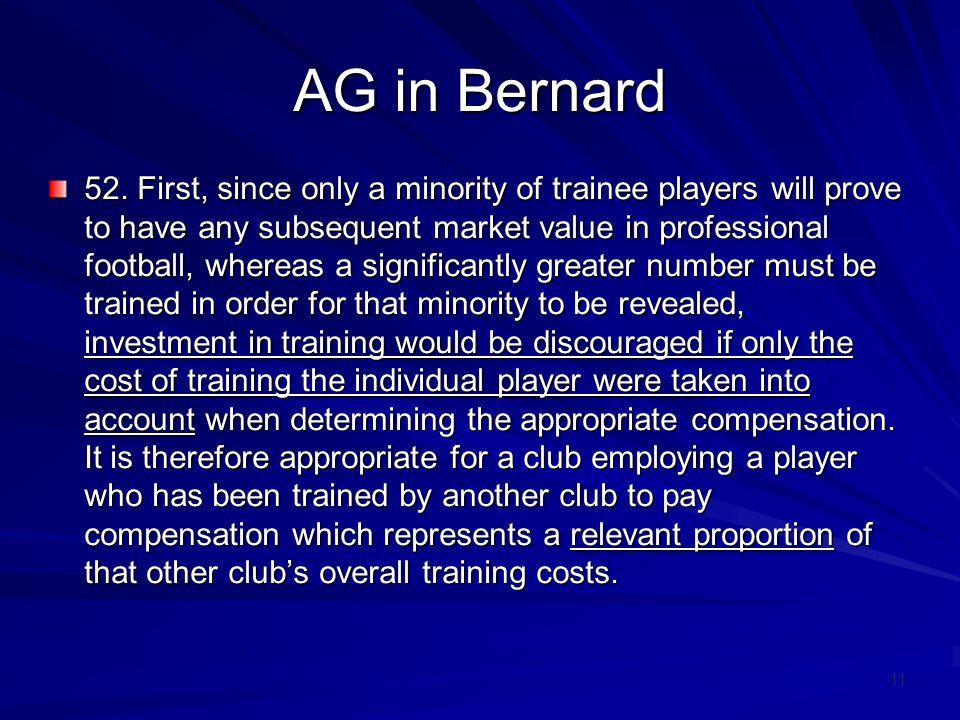 11 AG in Bernard 52.