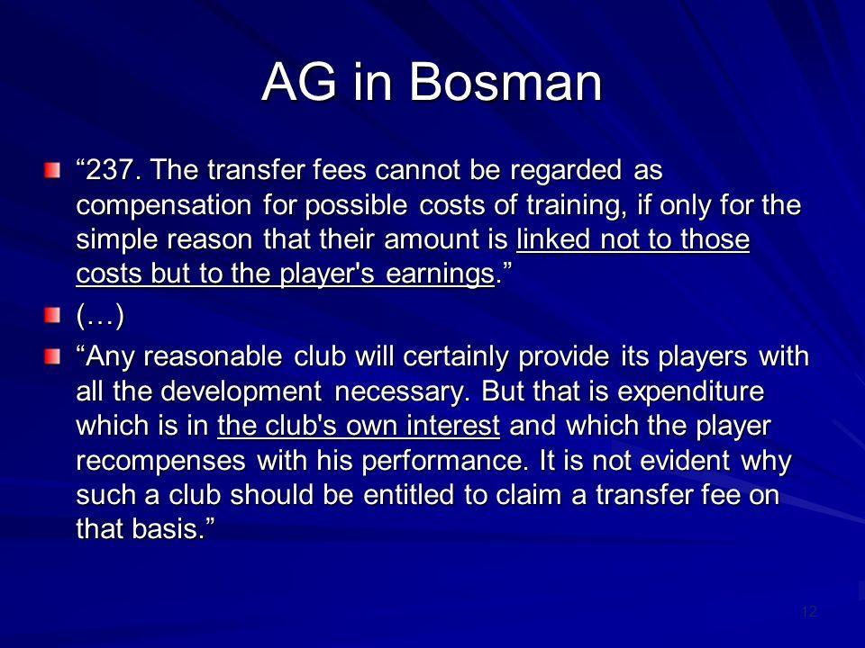 12 AG in Bosman 237.
