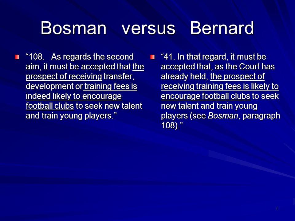 7 Bosman versus Bernard 109.
