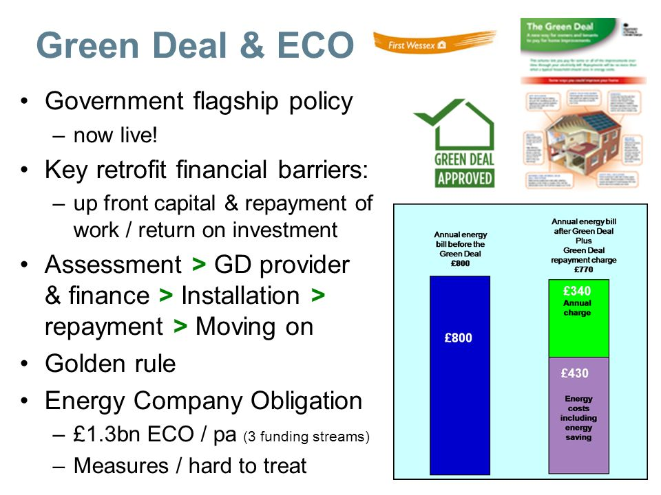 Green Deal & ECO Government flagship policy –now live.