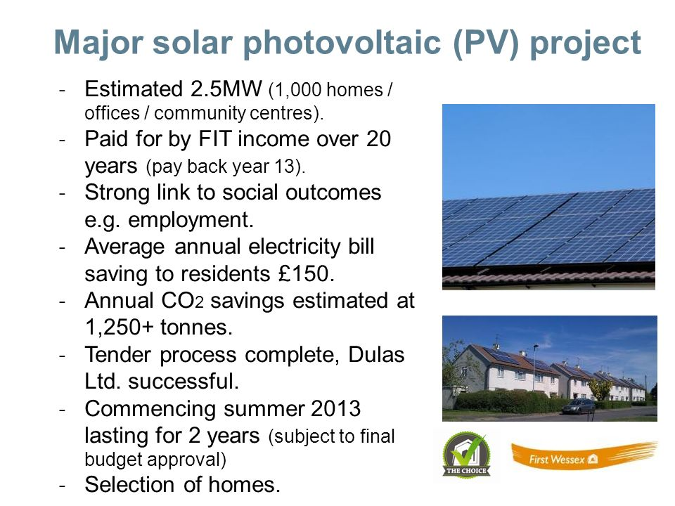 Major solar photovoltaic (PV) project ˗ Estimated 2.5MW (1,000 homes / offices / community centres).