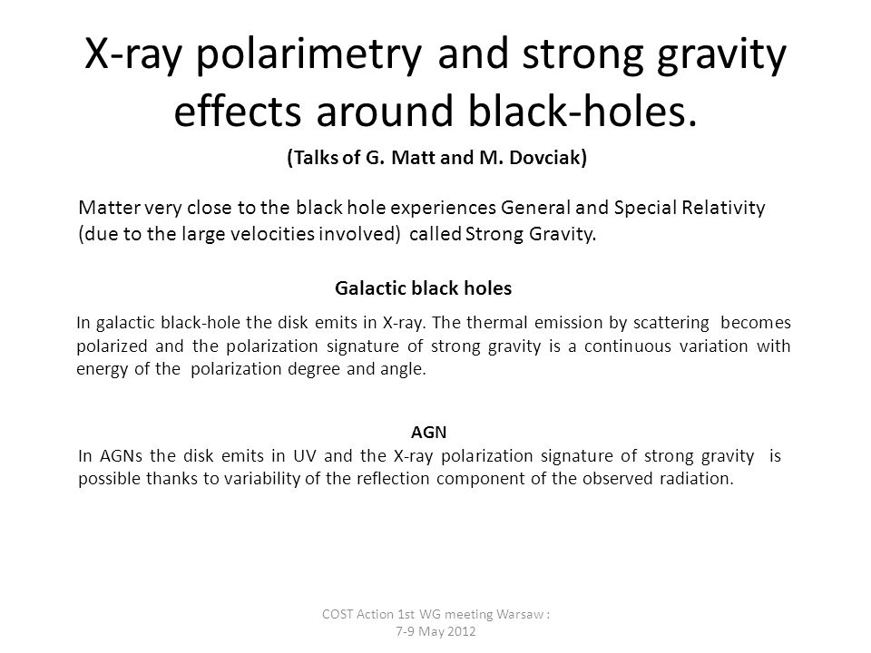 X-ray polarimetry and strong gravity effects around black-holes.