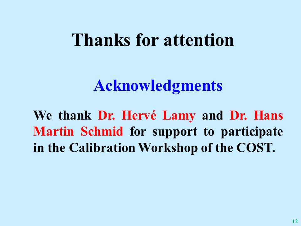 Thanks for attention Acknowledgments We thank Dr. Hervé Lamy and Dr.