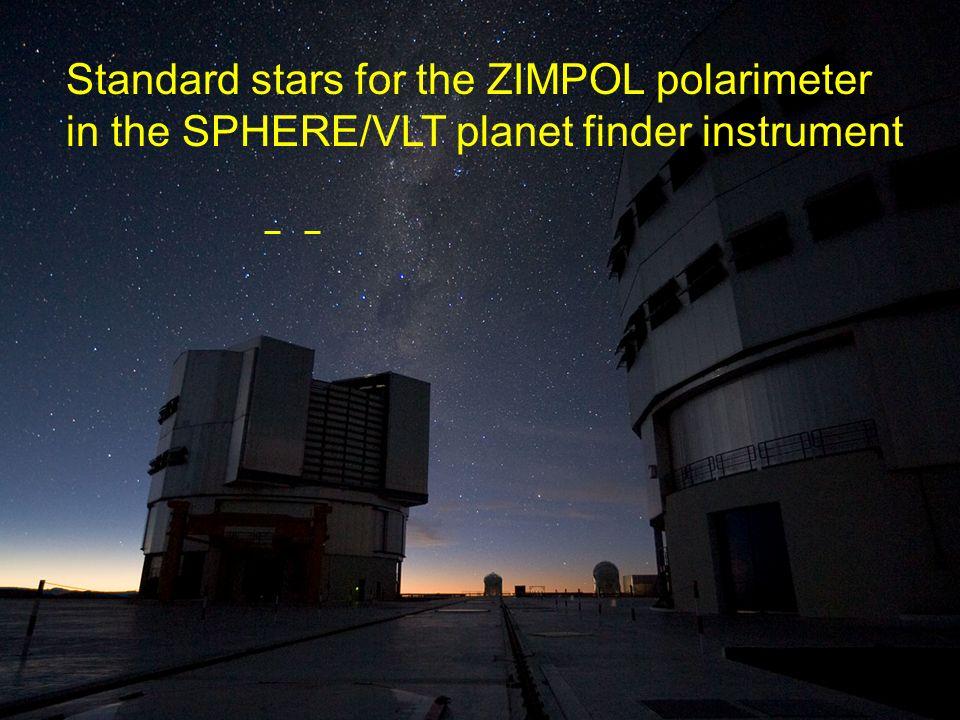 Standard stars for the ZIMPOL polarimeter in the SPHERE/VLT planet finder instrument