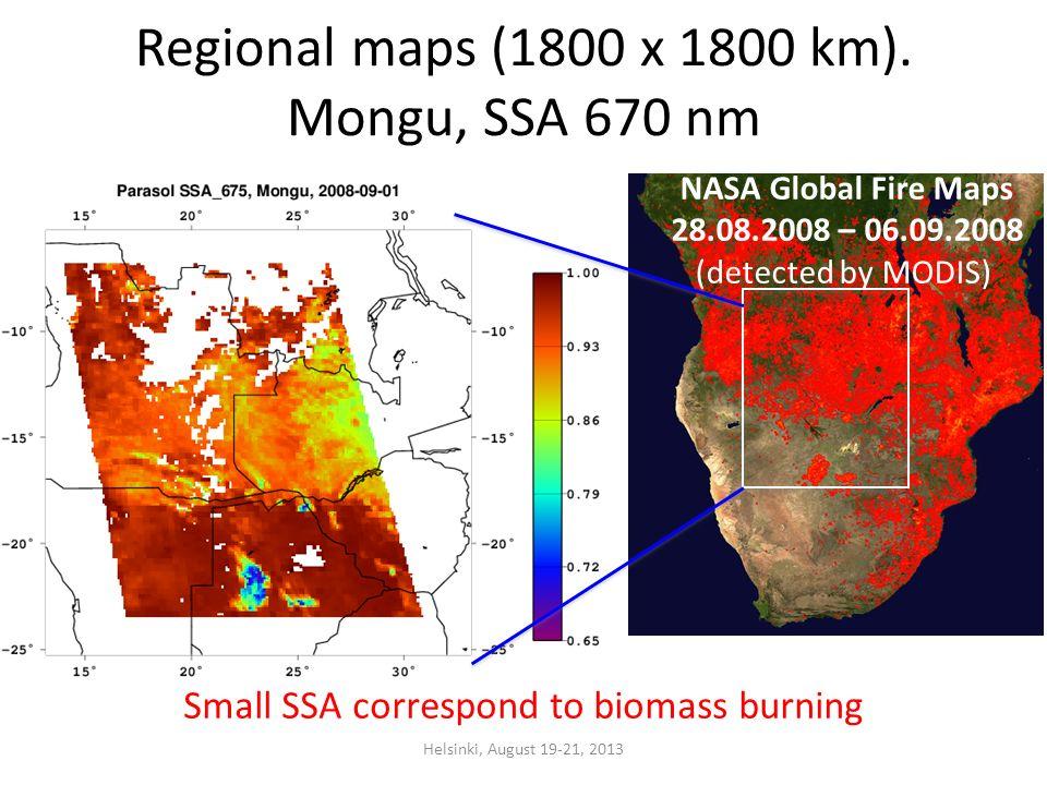 Regional maps (1800 x 1800 km). Mongu, SSA 670 nm Helsinki, August 19-21, 2013 Small SSA correspond to biomass burning NASA Global Fire Maps 28.08.200