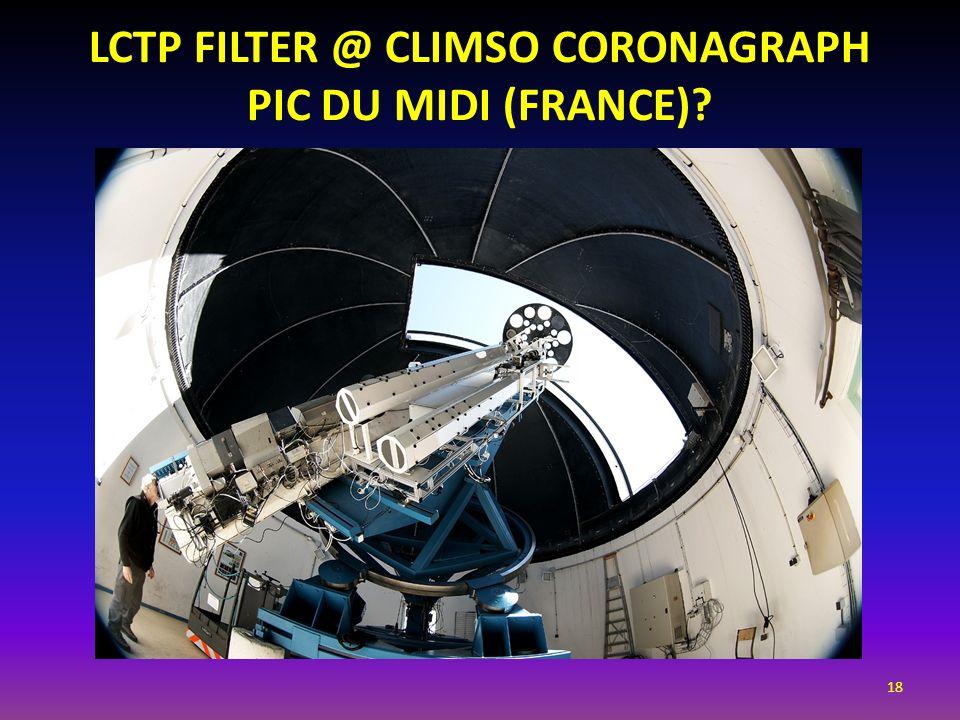18 LCTP FILTER @ CLIMSO CORONAGRAPH PIC DU MIDI (FRANCE)?
