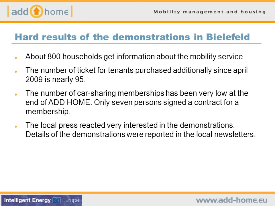 About 800 households get information about the mobility service The number of ticket for tenants purchased additionally since april 2009 is nearly 95.