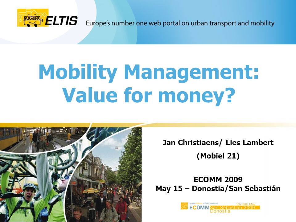 Mobility Management: Value for money.