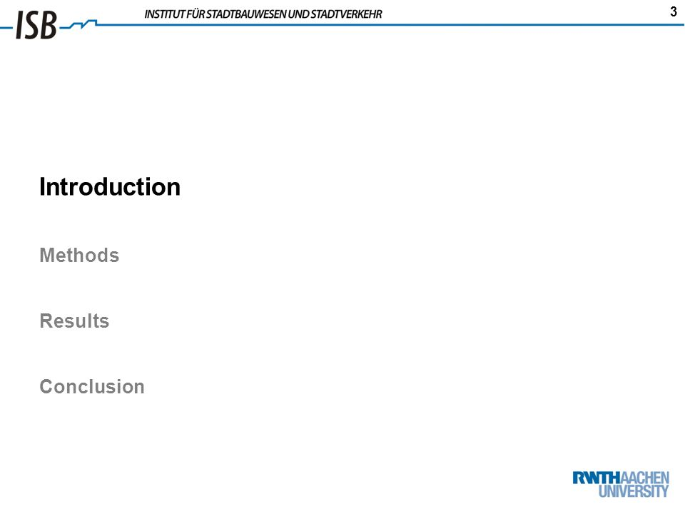 3 Introduction Methods Results Conclusion