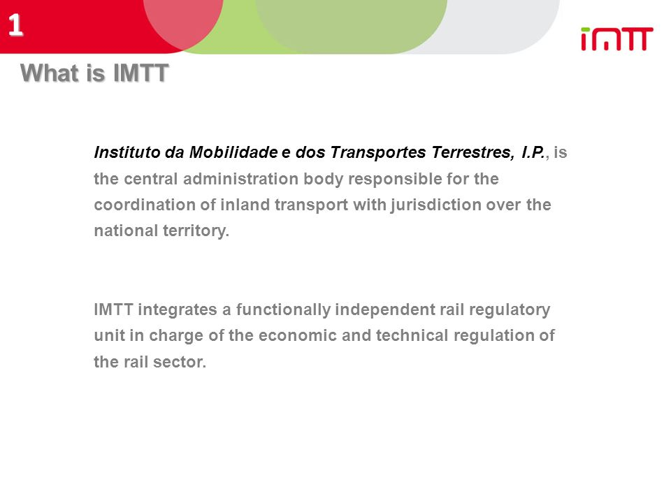 What is IMTT Instituto da Mobilidade e dos Transportes Terrestres, I.P., is the central administration body responsible for the coordination of inland