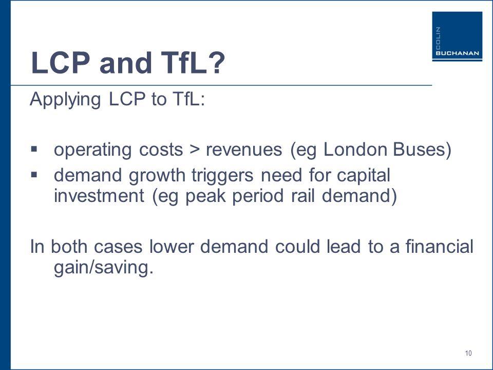 10 LCP and TfL.