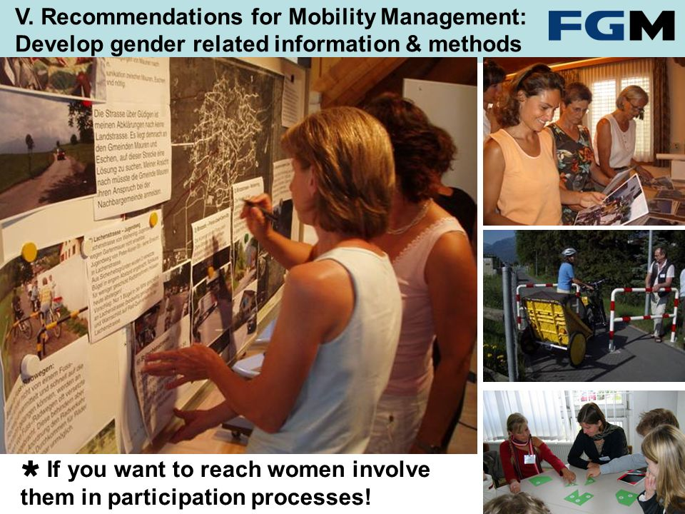 If you want to reach women involve them in participation processes.