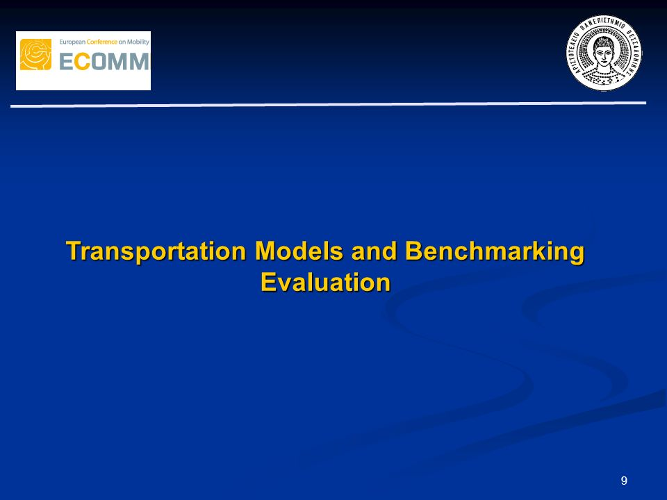 9 Transportation Models and Benchmarking Evaluation