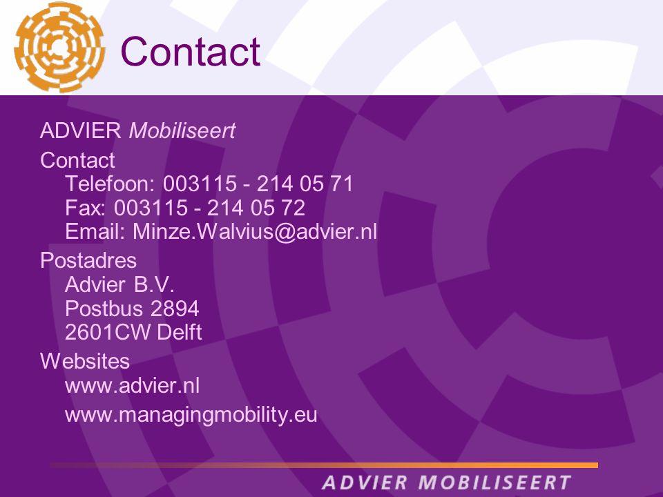 Contact ADVIER Mobiliseert Contact Telefoon: 003115 - 214 05 71 Fax: 003115 - 214 05 72 Email: Minze.Walvius@advier.nl Postadres Advier B.V. Postbus 2