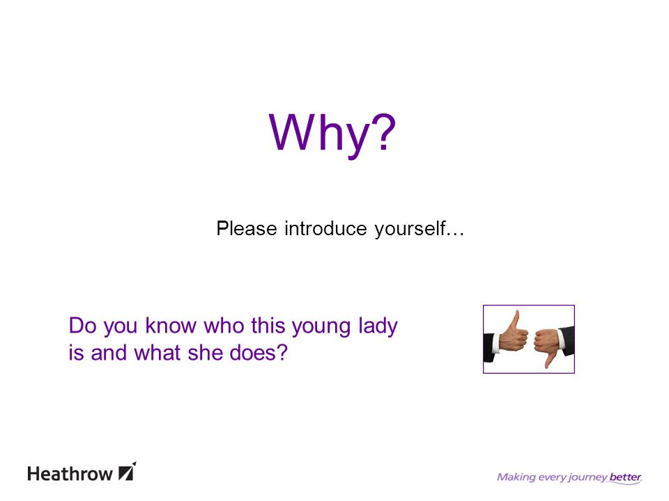 Why Please introduce yourself… Do you know who this young lady is and what she does