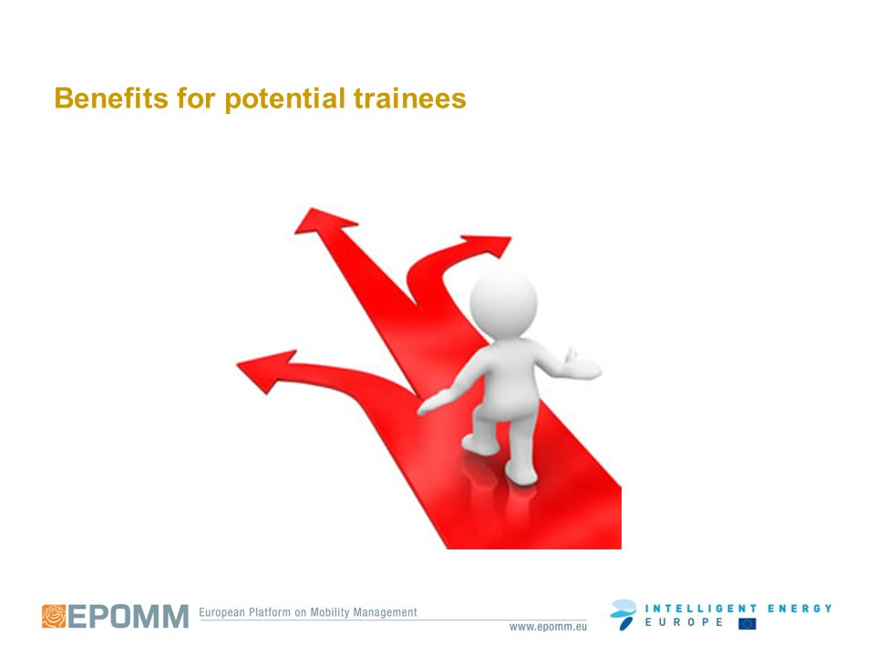 Benefits for potential trainees