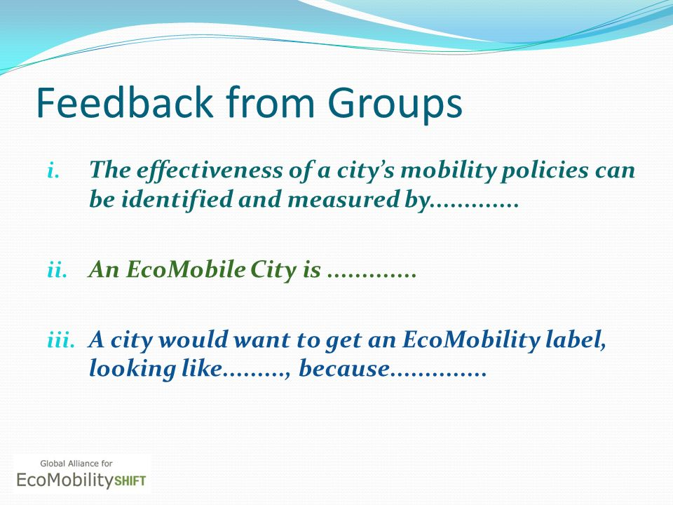 Feedback from Groups i.