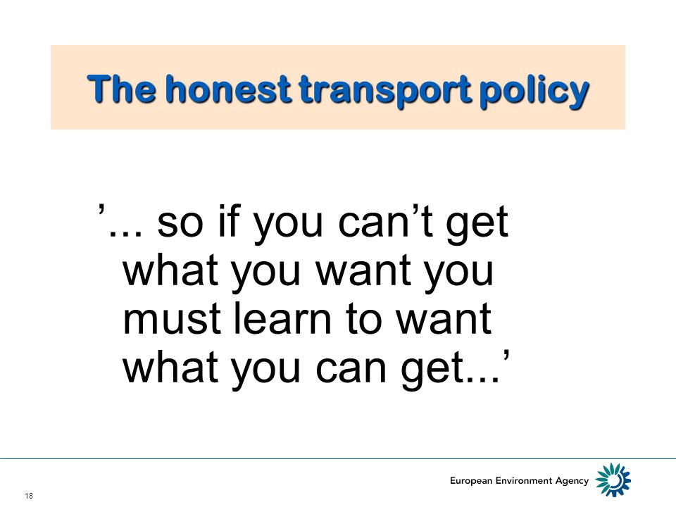 18 The honest transport policy...
