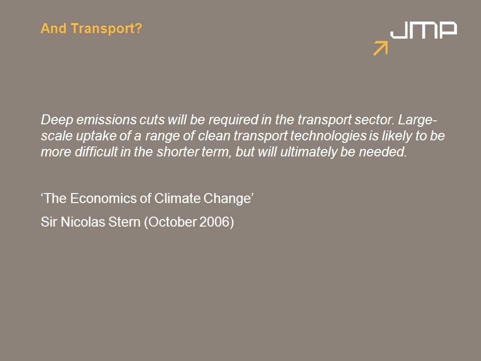 And Transport. Deep emissions cuts will be required in the transport sector.