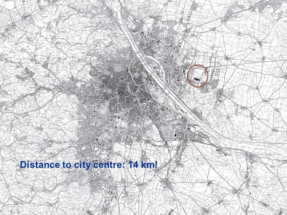 slide 21 Distance to city centre: 14 km!