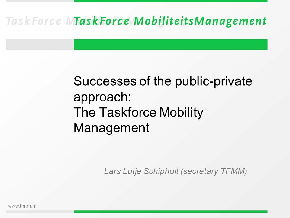 www.tfmm.nl Agenda Why was a Taskforce needed.Taskforce: who, what, how.