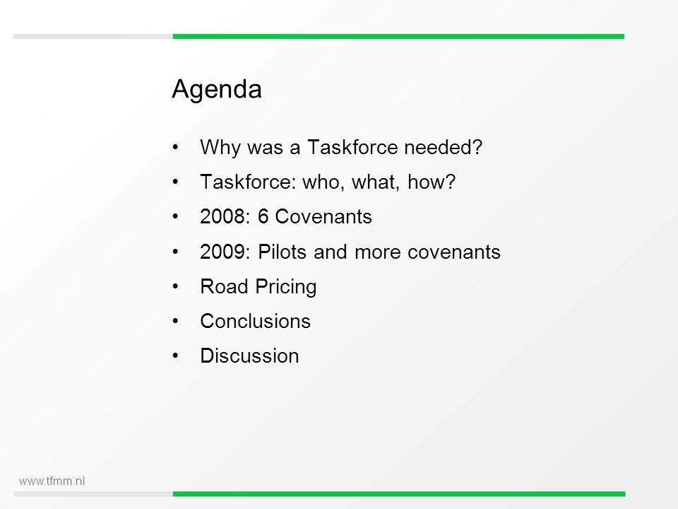 www.tfmm.nl Why was a Taskforce needed.