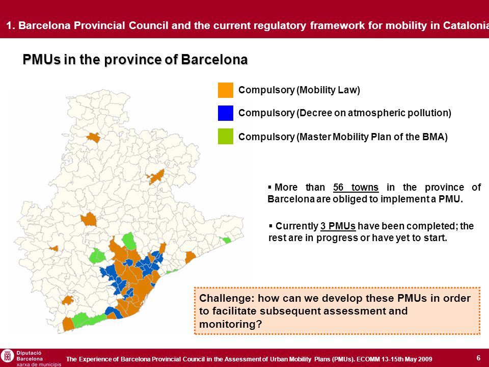 6 The Experience of Barcelona Provincial Council in the Assessment of Urban Mobility Plans (PMUs).