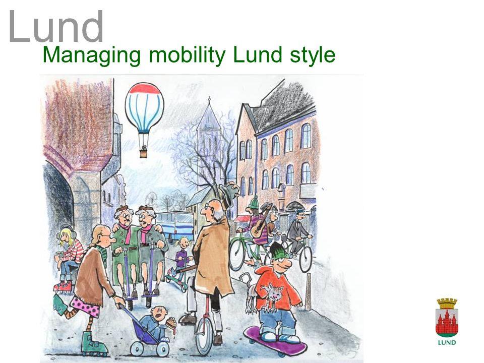 Lund Managing mobility Lund style Lund