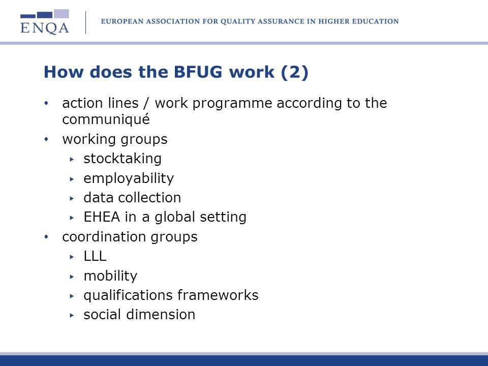 How does the BFUG work (2) action lines / work programme according to the communiqué working groups stocktaking employability data collection EHEA in