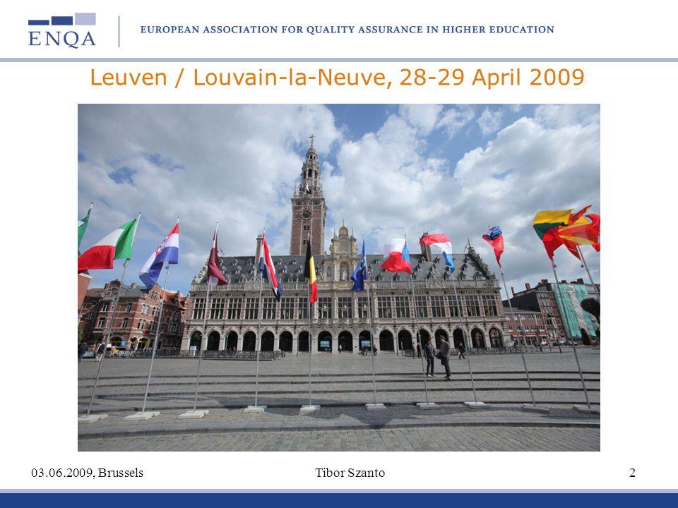 03.06.2009, Brussels Tibor Szanto 2 Leuven / Louvain-la-Neuve, 28-29 April 2009