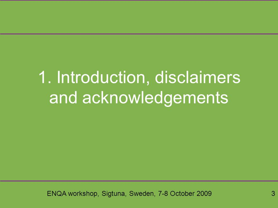 ENQA workshop, Sigtuna, Sweden, 7-8 October 200944 Experience on methodologies Methodologies do not survive without regular updating by a design authority –this is difficult in a leaderless group context Forking of methodologies needs dealt with by folding updates back to the core system –otherwise survival is affected Complex methodologies do not survive well A public criterion system allows confidence, transparency, and grounding in institutions