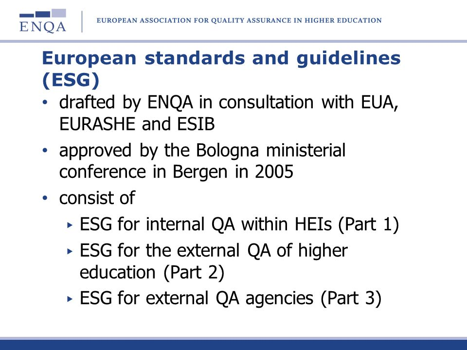 European quality assurance: a possible trajectory for 2020 and beyond.
