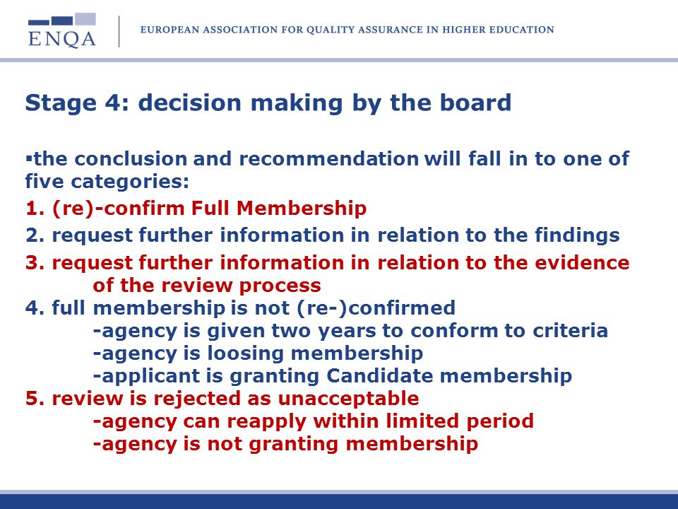 Stage 4: decision making by the board the conclusion and recommendation will fall in to one of five categories: 1.