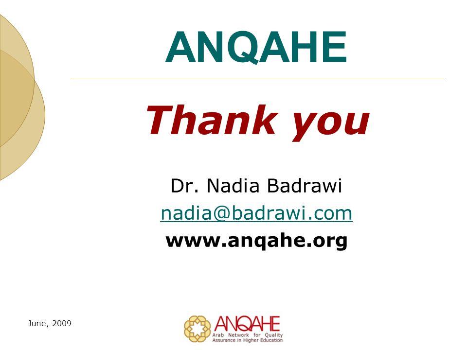 ANQAHE Thank you Dr. Nadia Badrawi nadia@badrawi.com www.anqahe.org