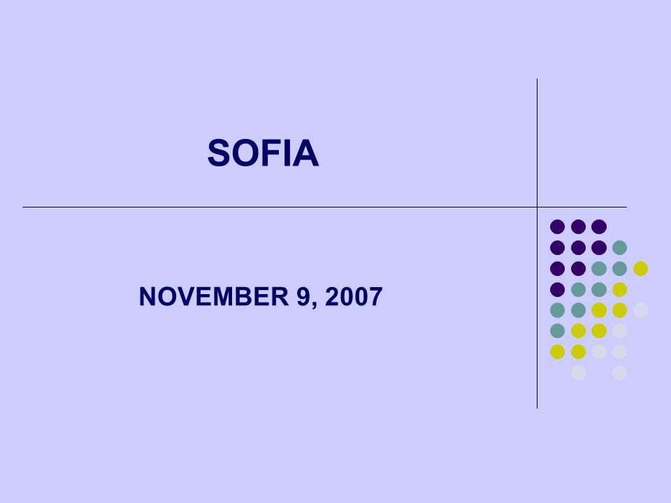 SOFIA NOVEMBER 9, 2007