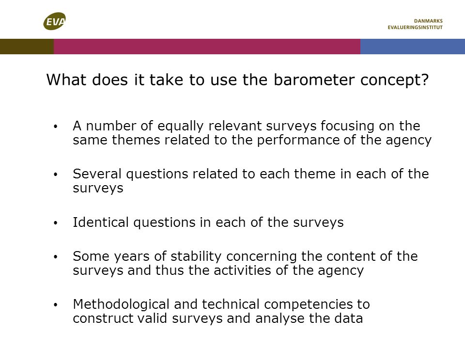 What does it take to use the barometer concept? A number of equally relevant surveys focusing on the same themes related to the performance of the age