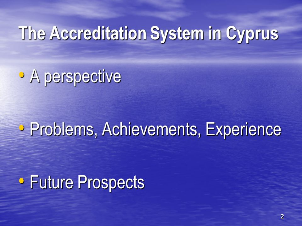 23 Cypriot Quality Assurance Agency for Higher Education/Κυπριακός Φορέας Διασφάλισης και Πιστοποίησης Ποιότητας στην Εκπαίδευση Advantages It will be possible to act as a regional organisation of quality assurance in the Eastern Mediterranean and the wider region.