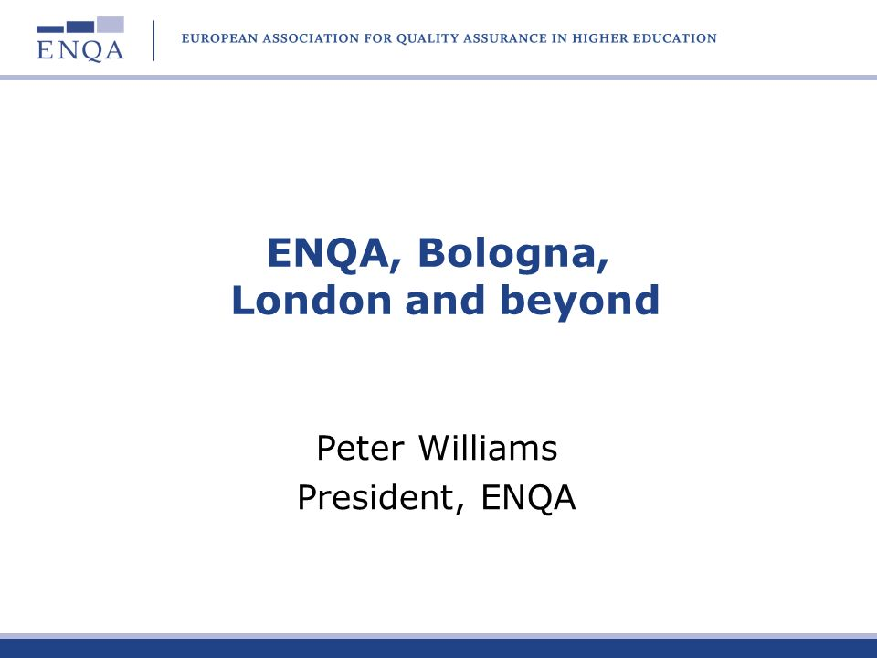 Four areas for comment: Strands of the London Communiqué The relationship between the Register and ENQA International influence Where do you see ENQA in 5 years time?