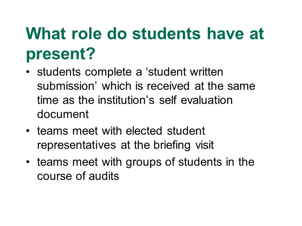 What role do students have at present.