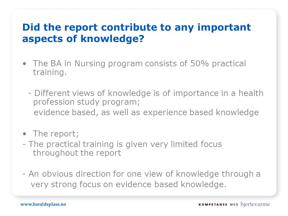 Did the report contribute to any important aspects of knowledge.